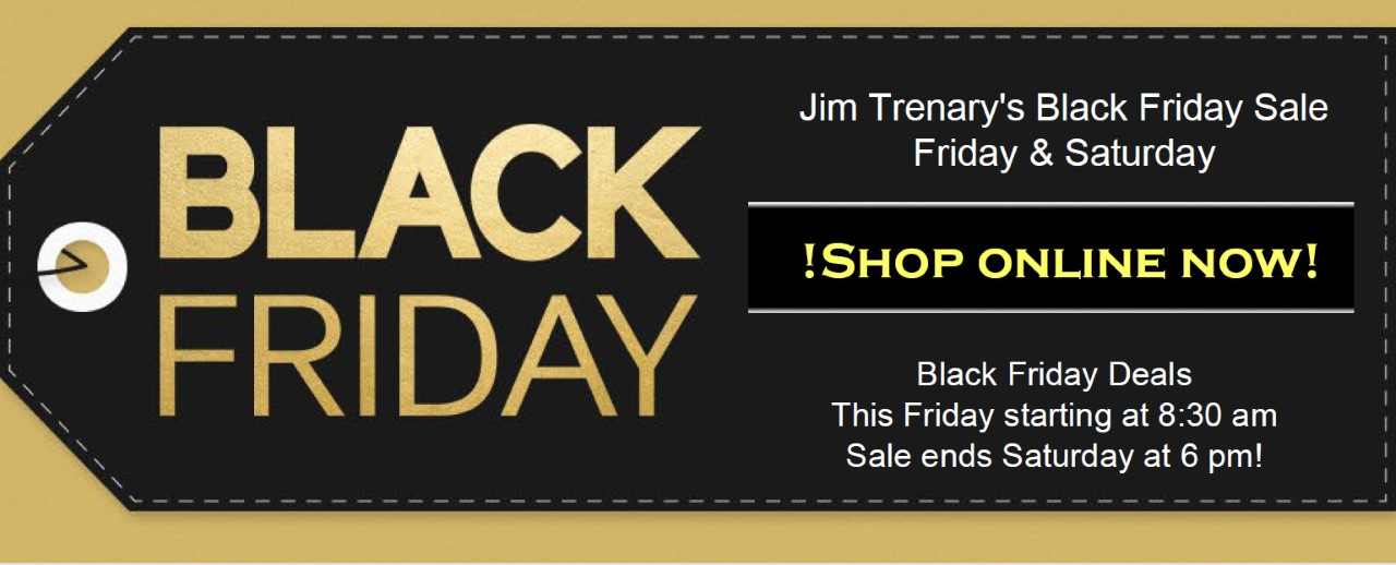 Jim Trenary O'Fallon - Black Friday Event